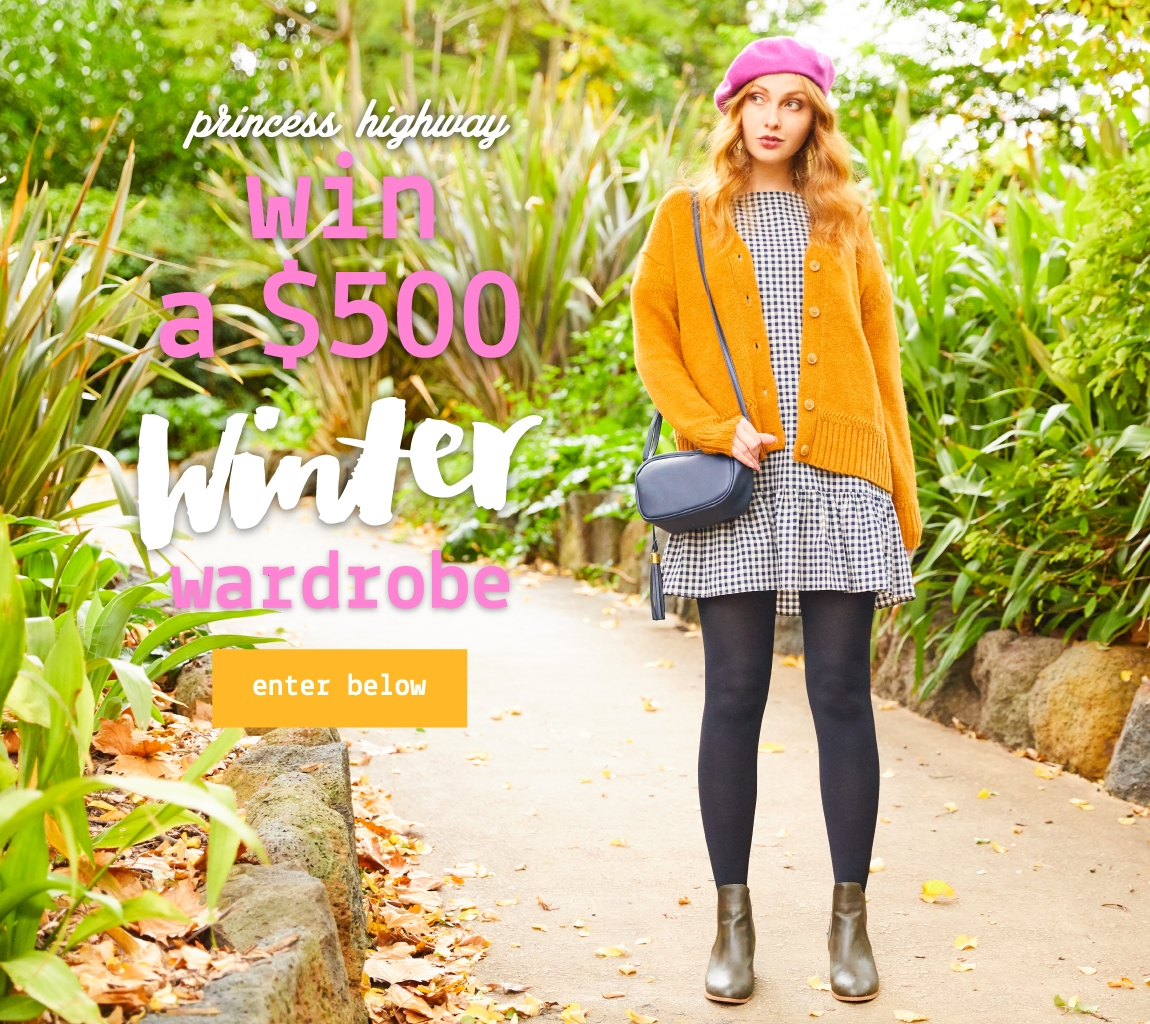 Win A $500 Princess Highway Winter Wardrobe