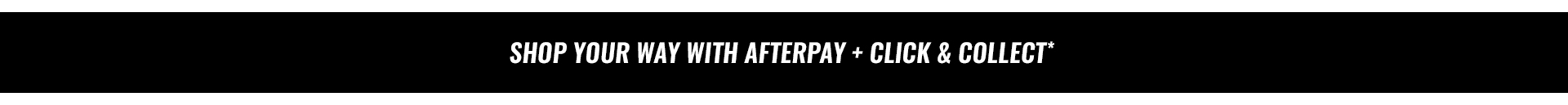 Afterpay Click and Collect