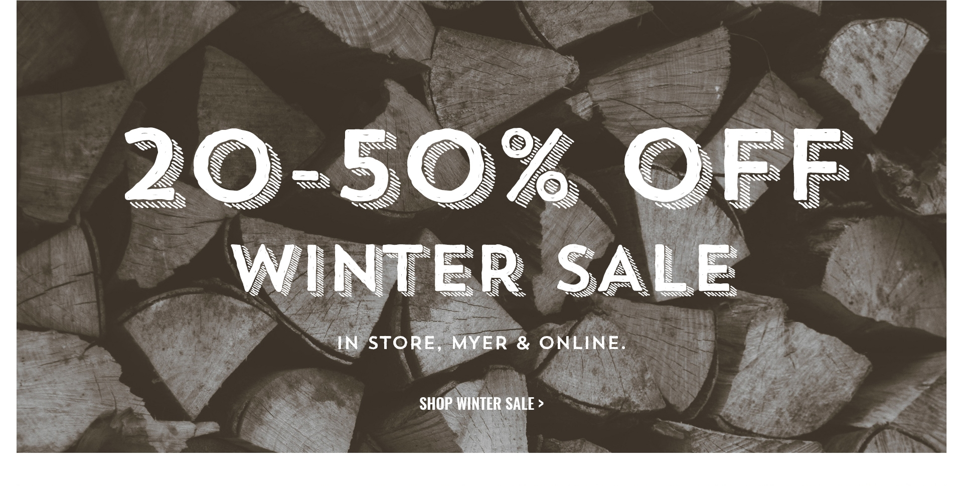 20-50% Off Winter Sale